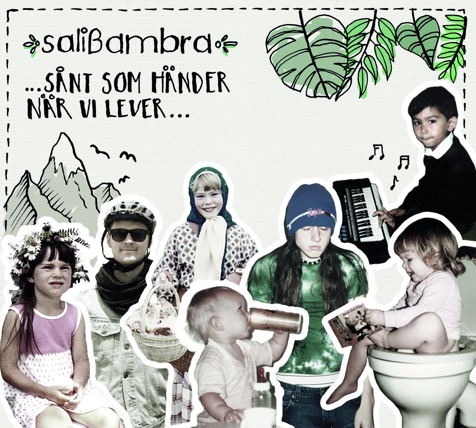 Salibambra - Sånt som händer när vi lever
