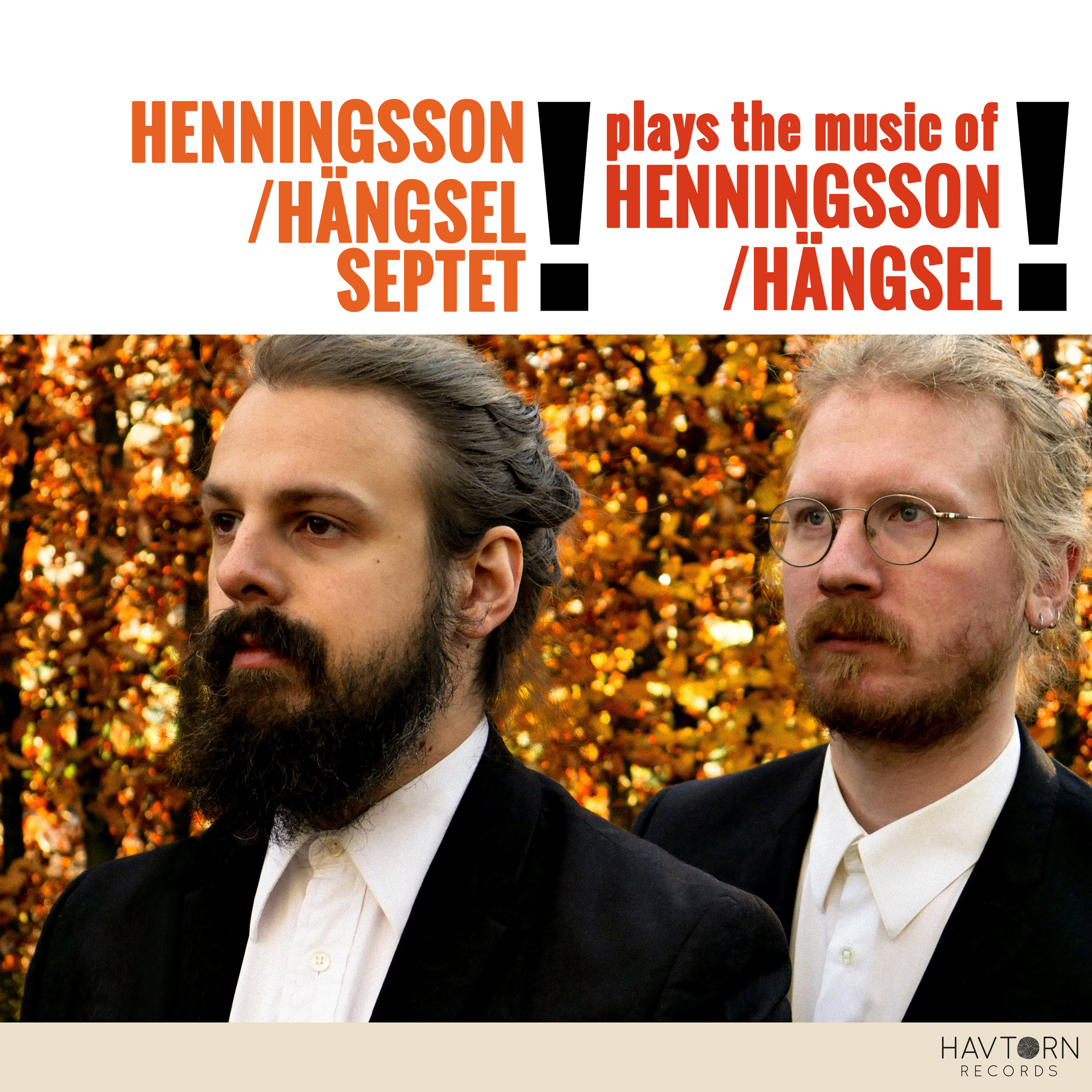 Henningsson/Hängsel Septet - Plays the music of Henningsson/Hängsel