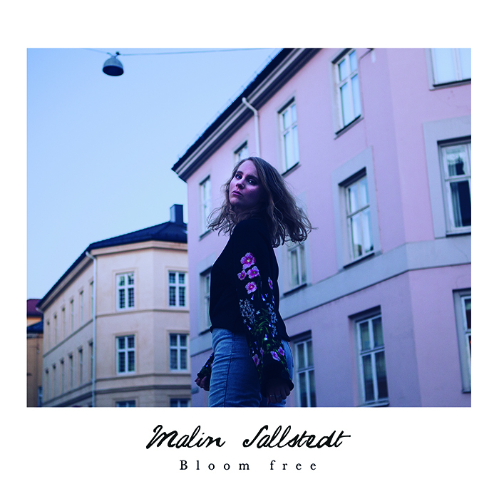 Malin Sallstedt - Bloom free