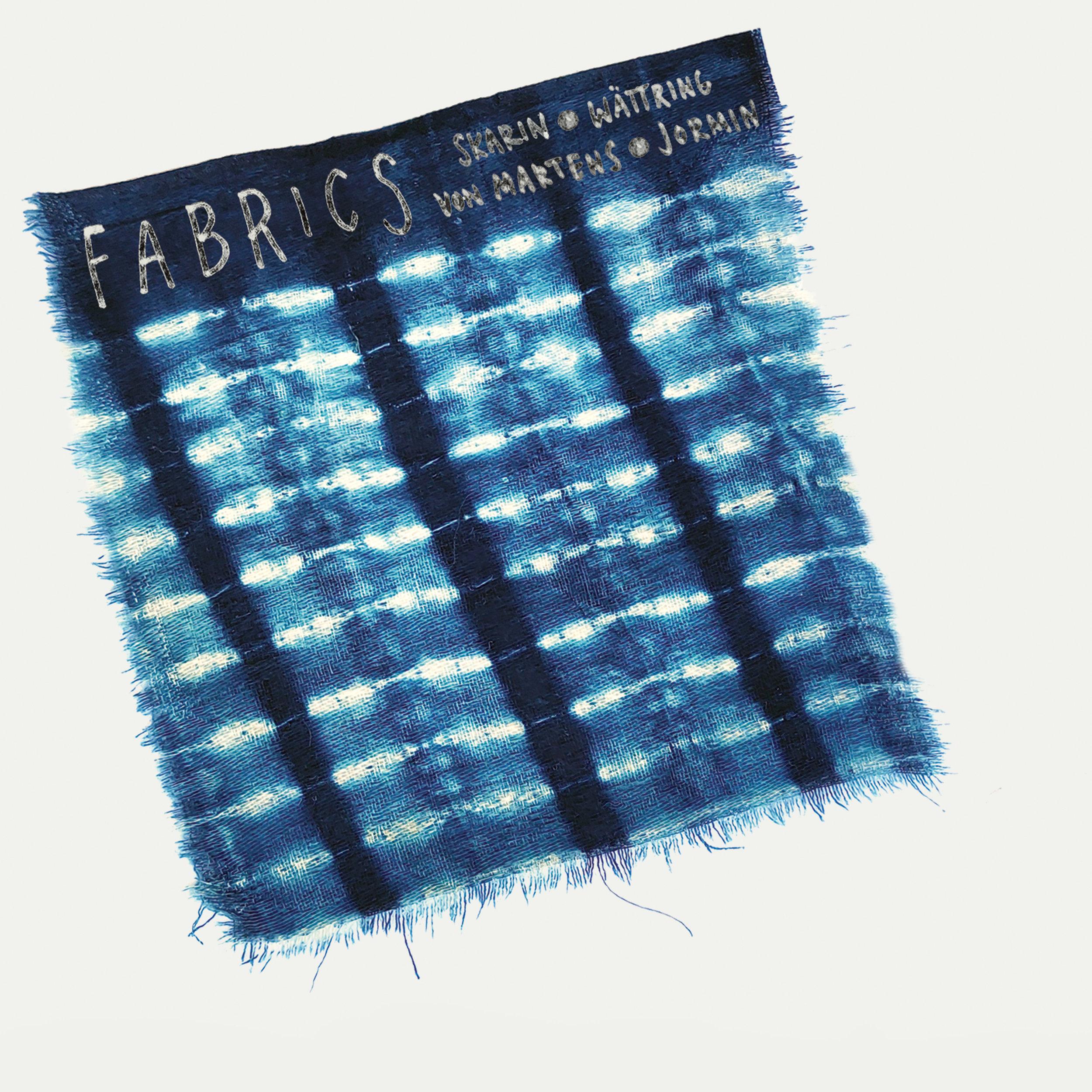 Skarin/Wättring/von Martens/Jormin - Fabrics