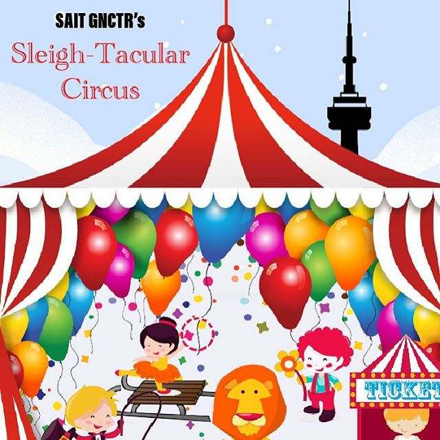 SAIT is excited to announce our GNCTR 2020 theme! We are going full carnival with our sleigh-tacular circus! #thesleightacularcircus #gnctr2020 #SAIT