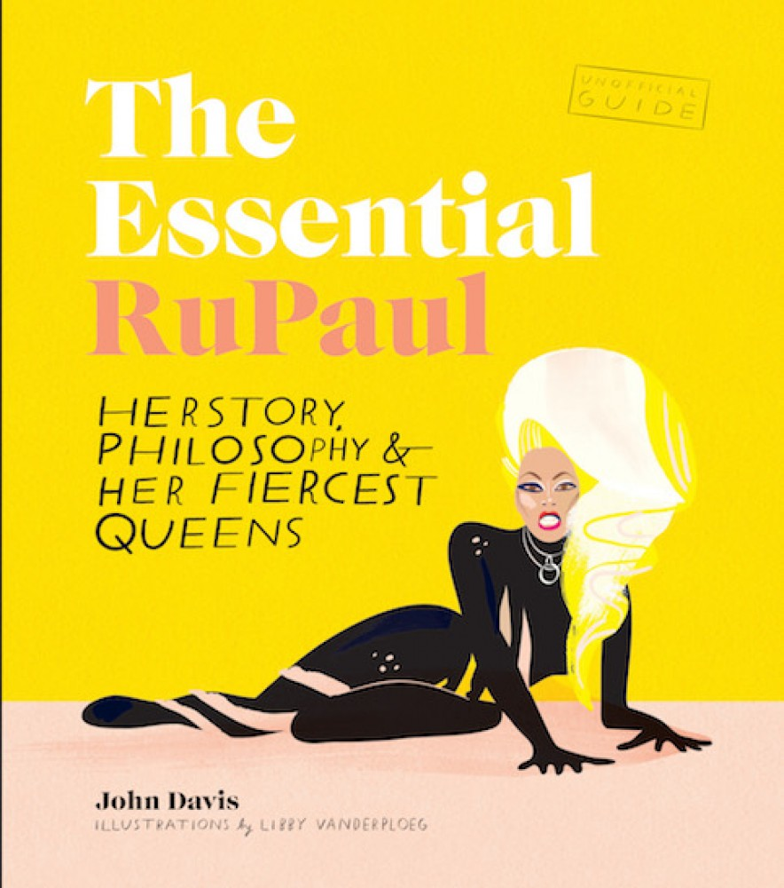 dxthm1000.essential-rupaul-herstory-philosophy-her-fiercest-queens-9781925418057_hr.jpg