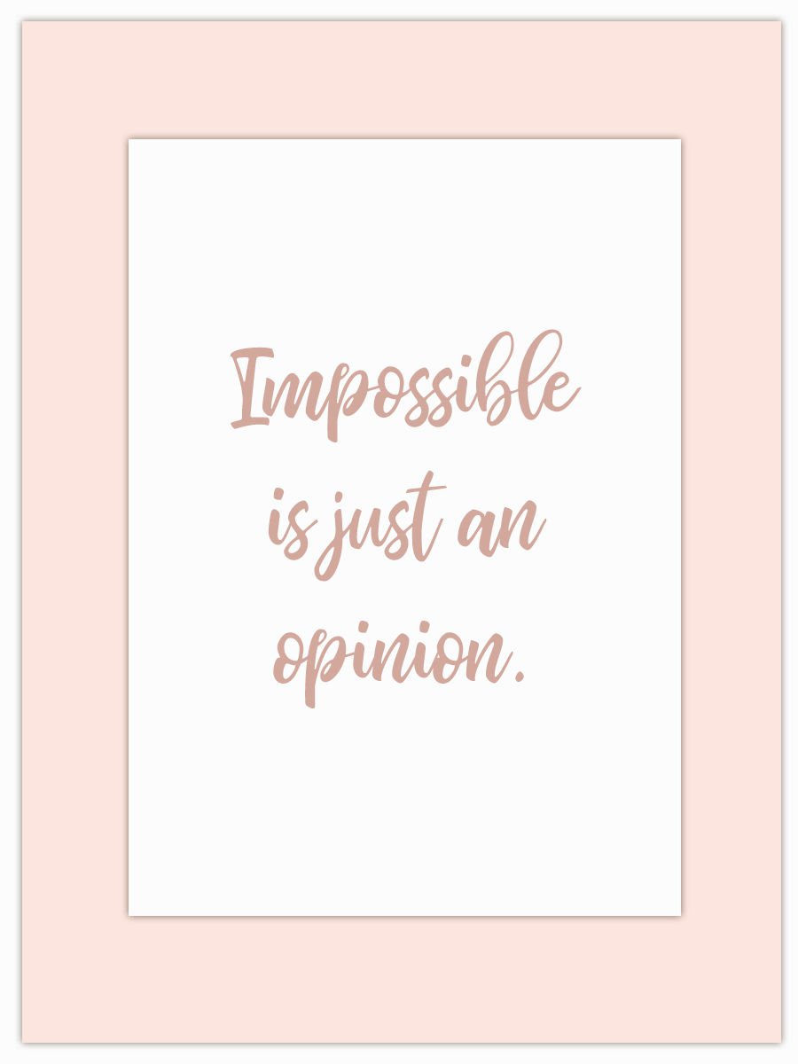 Let my Monday Muse motivate you through the week! - Impossible huh? Well, let's see…!