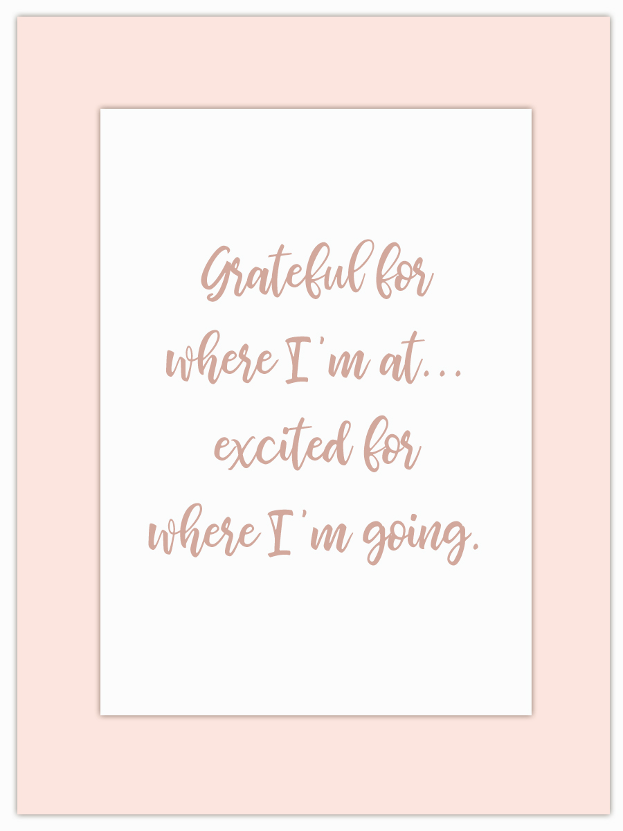 Let my Monday Muse motivate you through the week! - I'm heading for a major change in my life this week so I'm super grateful and very excited (more on that soon)… but tell me, what are you grateful and excited for…?