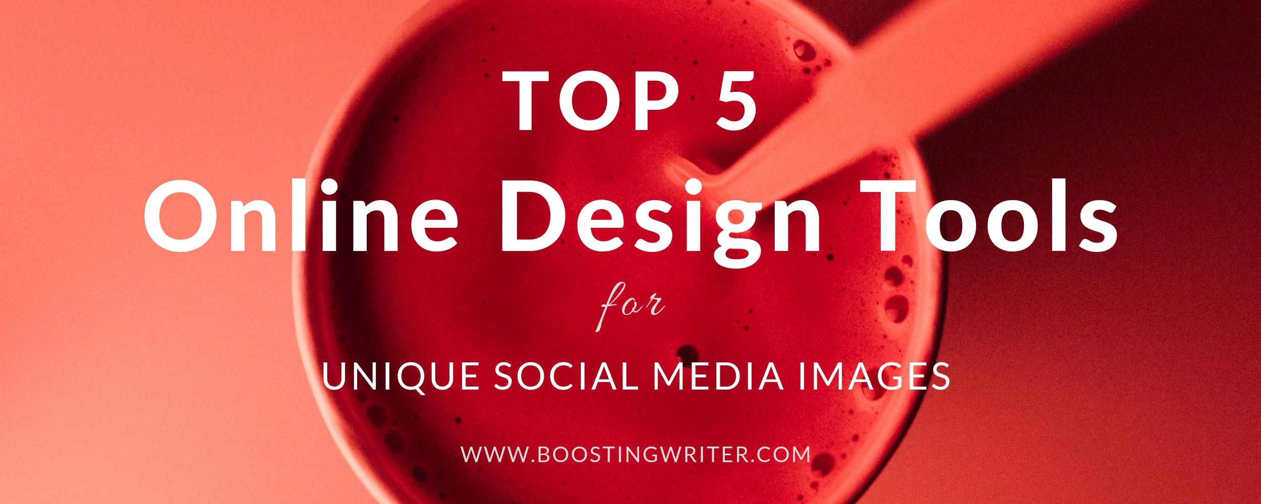 Top 5 online design tools for unique social media images - cover.jpg