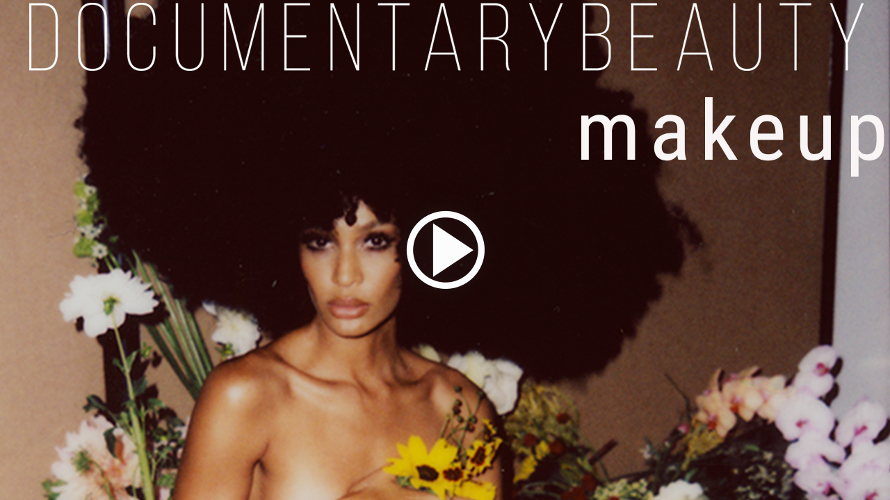 DOCUMENTARY BEAUTY Makeup-3-.jpg