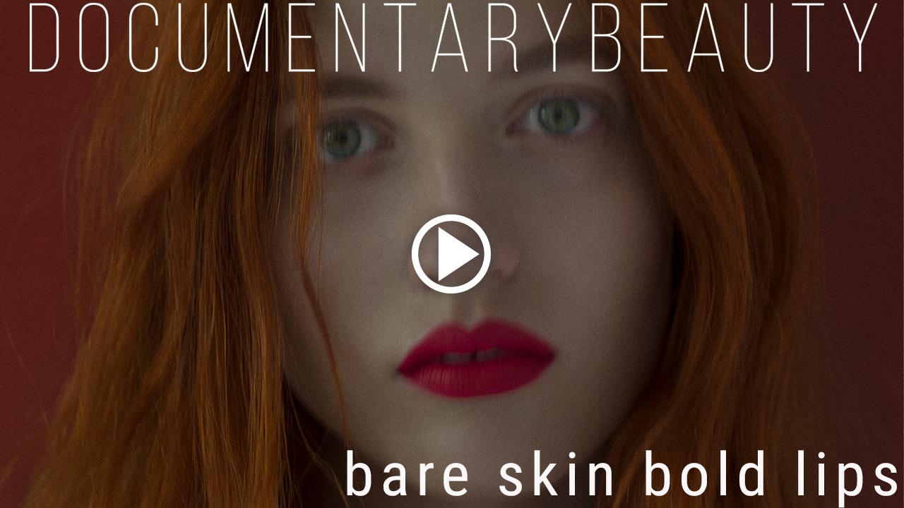 DOCUMENTARY BEAUTY Julia-Banas-bare-skin-bold-lips2.jpg