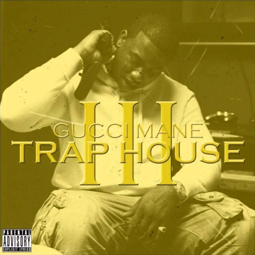 Gucci Mane // Trap House III