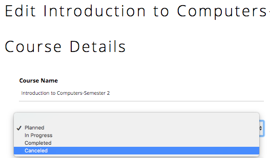 "Choose ""Canceled"" for ""Course Status"" on the edit page. Make sure to save your work."