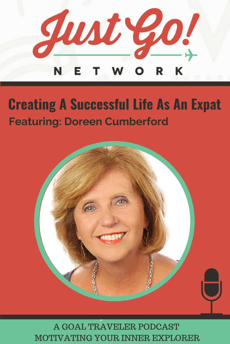 GOAL TRAVELER-PODCAST- JUST GO NETWORK-Expat