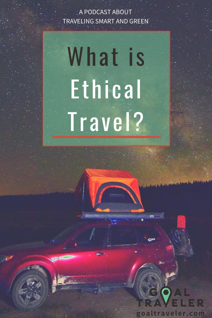 goal traveler-podcast-ethical travel.png