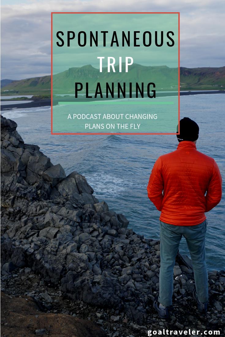goal-traveler-spontaneous-trip-planning.png