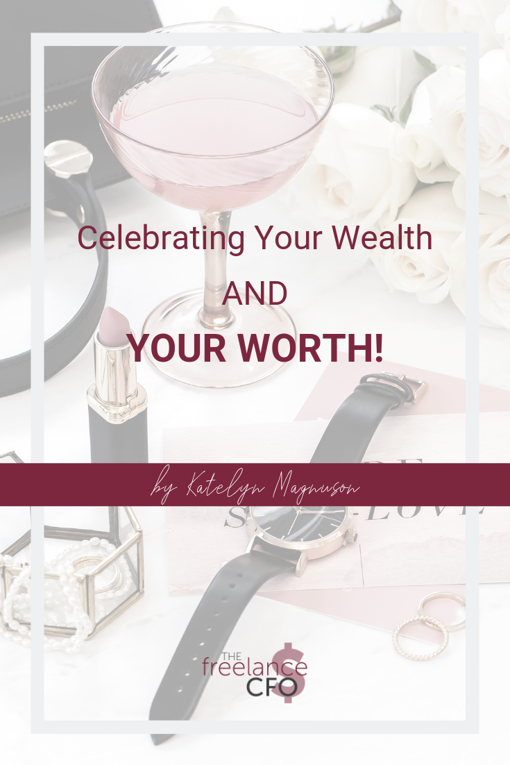 Celebrating Your Wealth and Your Worth! (1).png