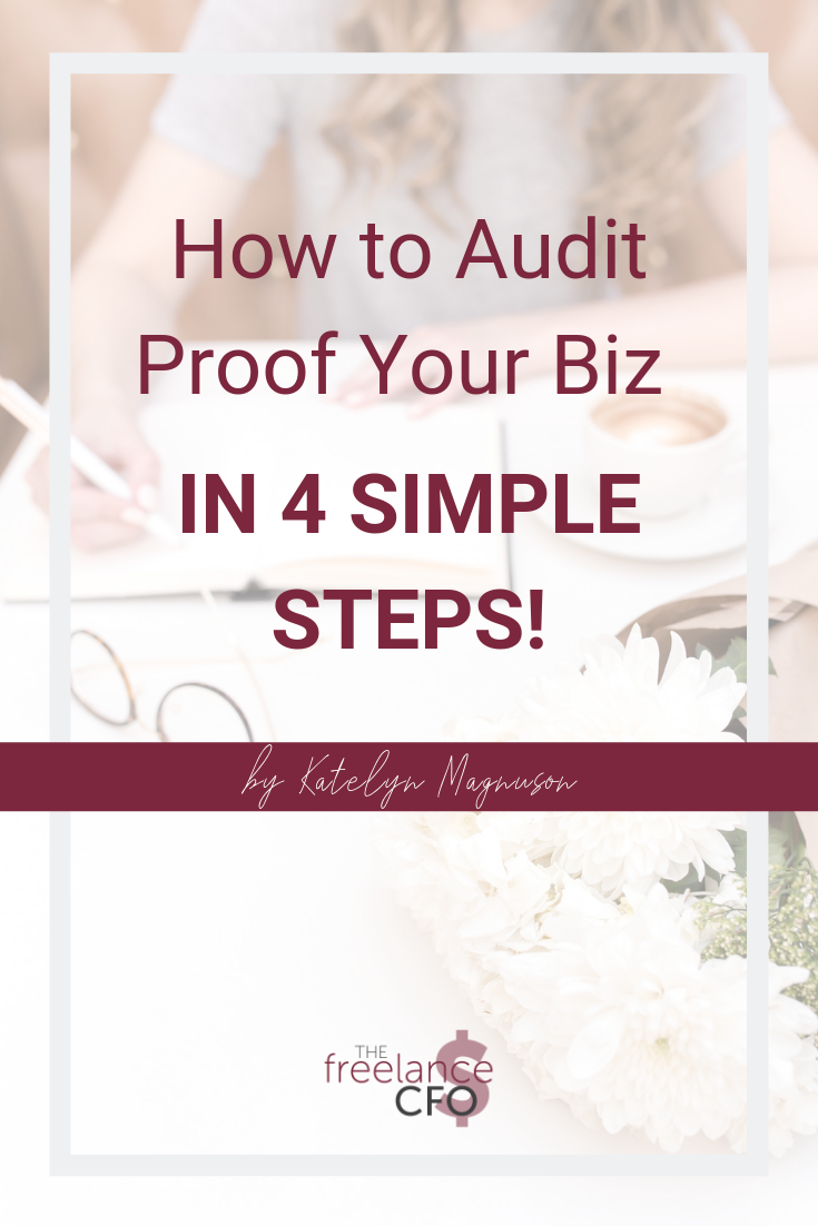 How to Audit Proof Your Biz in 4 Simple Steps! (1).png