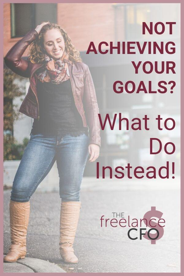 Instead of setting goals for your business, you need to try *this* instead.