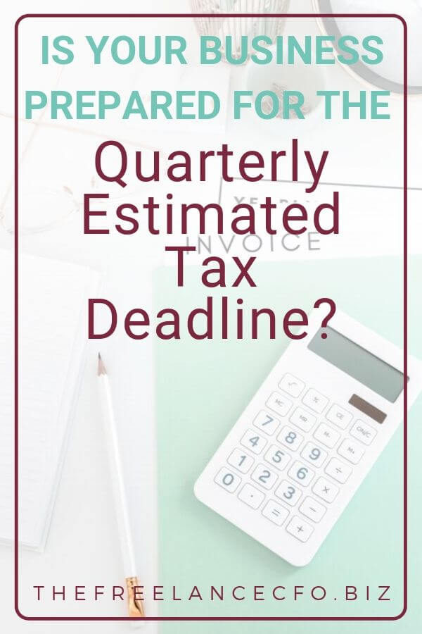 Are you prepared for quarterly tax time? As a small business or freelancer, you need to make sure you're taking these steps!