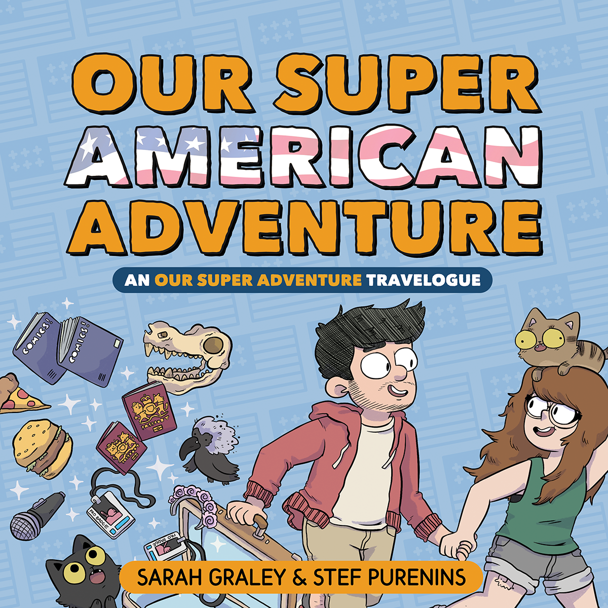 Our Super American Adventure   New Oni Press Edition  Released November 5th 2019