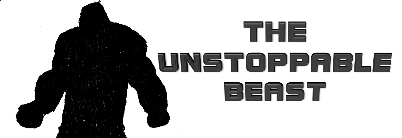 THE UNSTOPPABLE BEAST