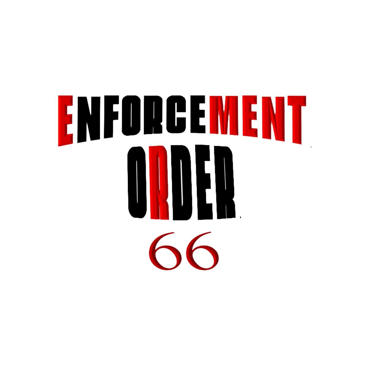 ENFORCEMENT ORDER 66