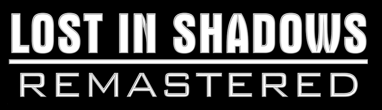 THE OFFICIAL LOGO FOR LOST IN SHADOWS: REMASTERED