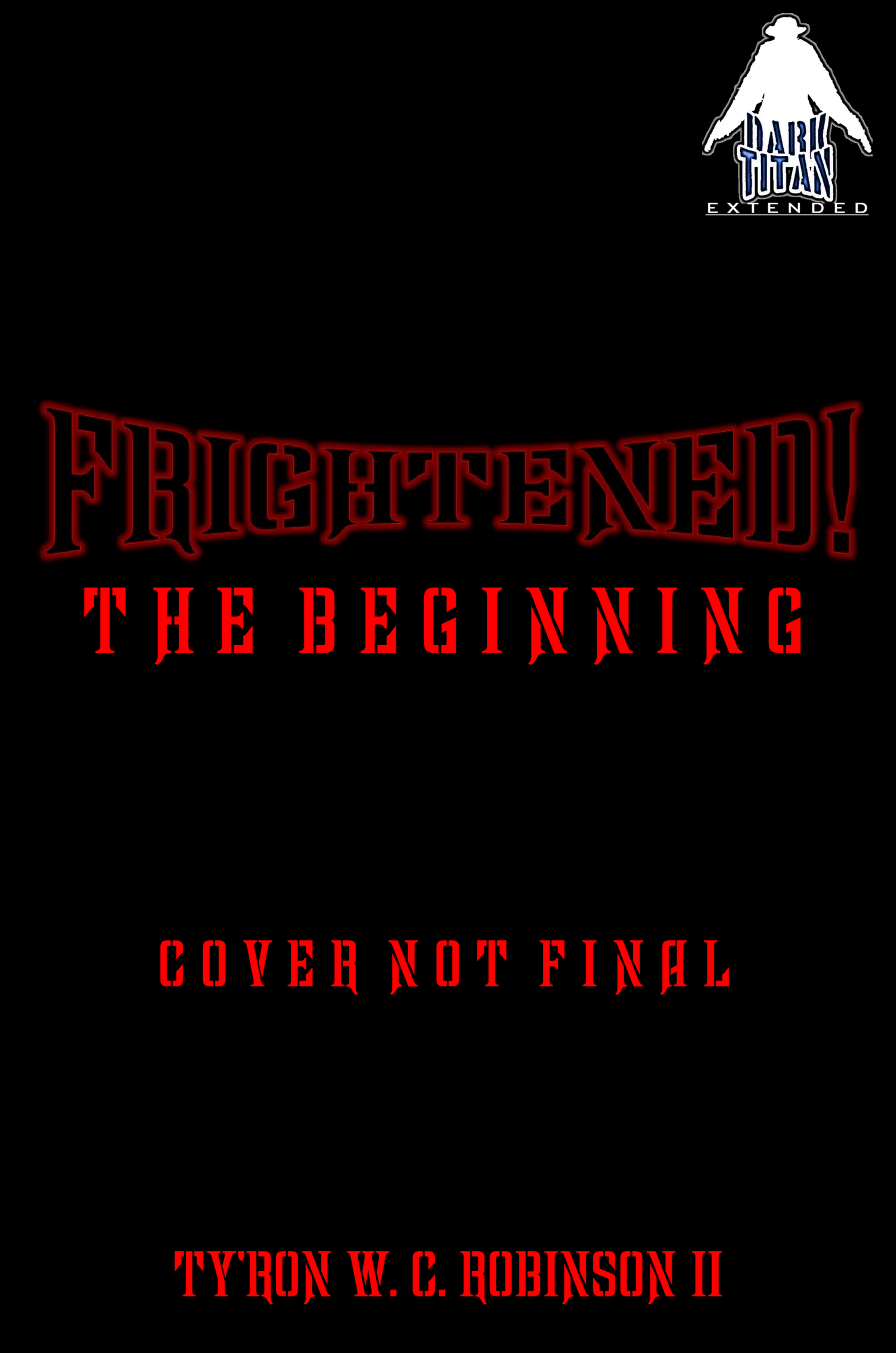 Frightened! The Beginning Placeholder Cover - Extended.png