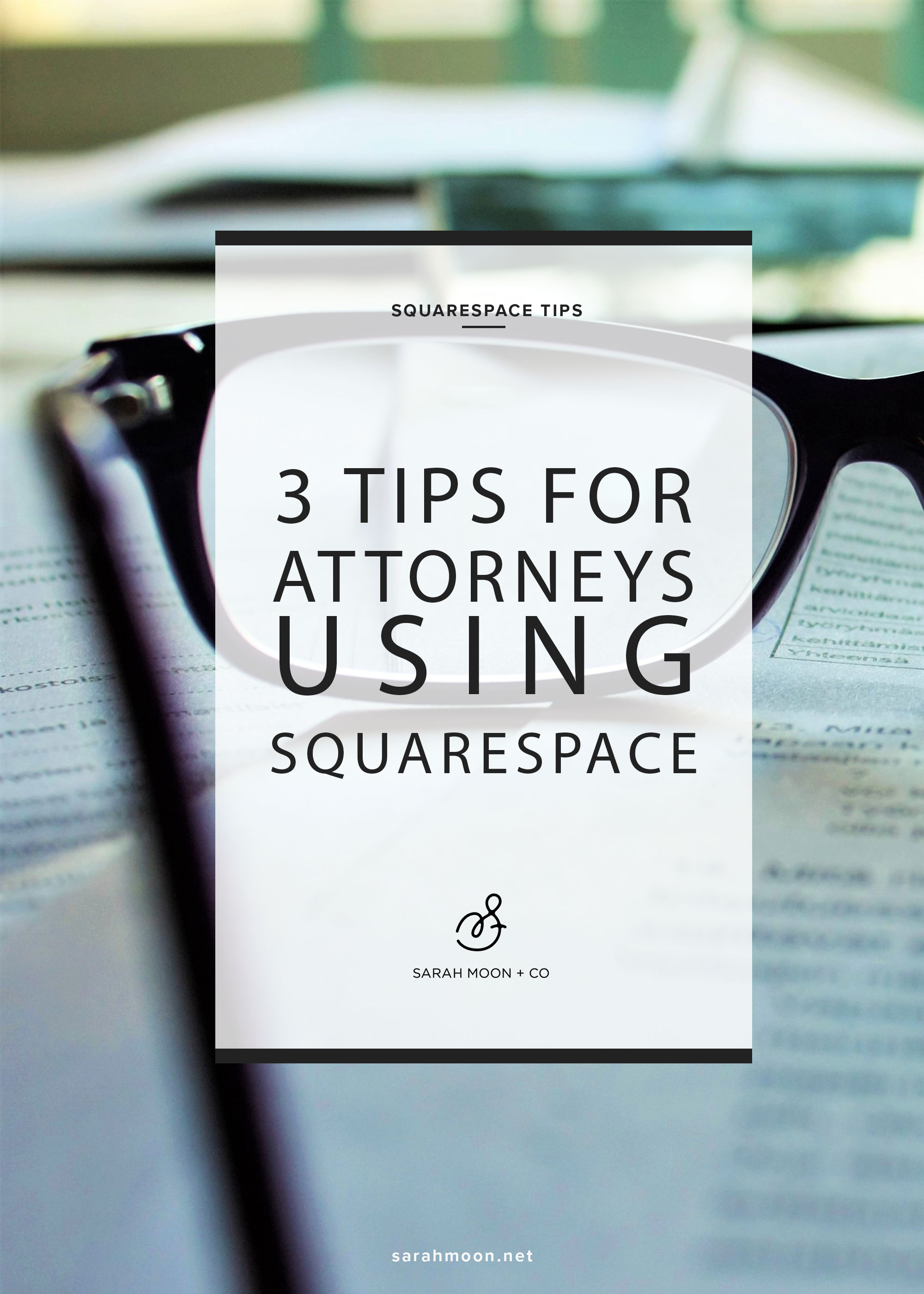 3 Tips for Attorneys Using Squarespace