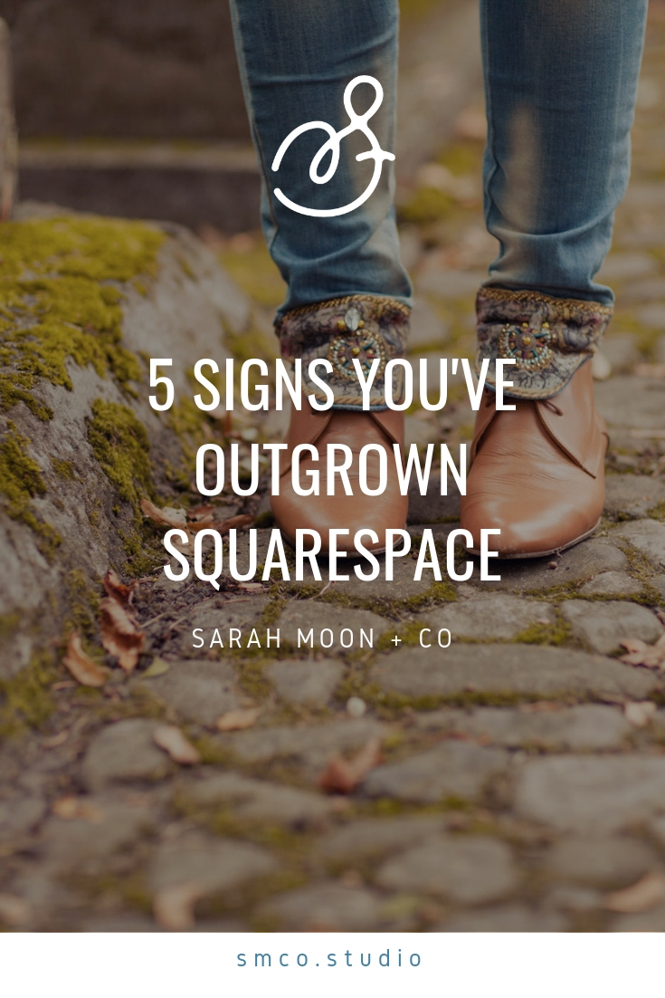 Five Signs You've Outgrown Your Squarespace Website - Sarah Moon + Co