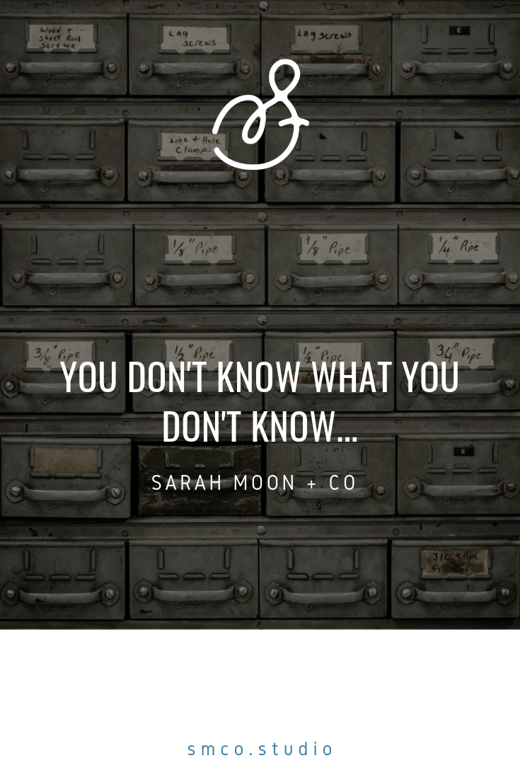You don't know what you don't know.png