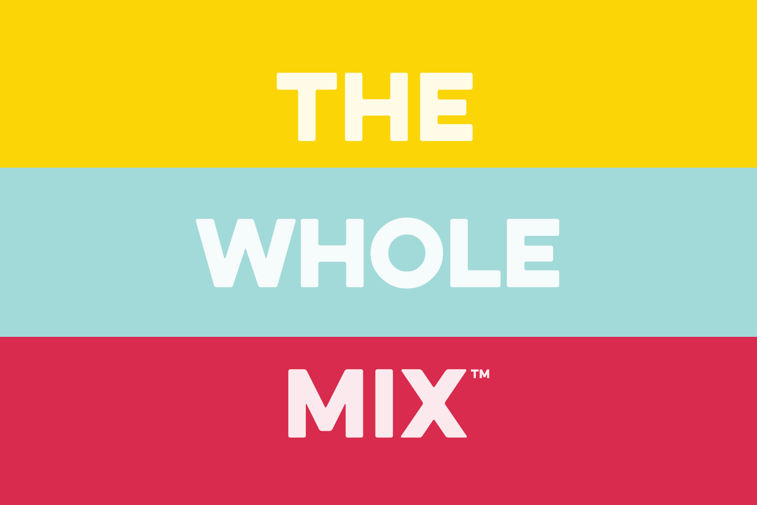 The Whole Mix -