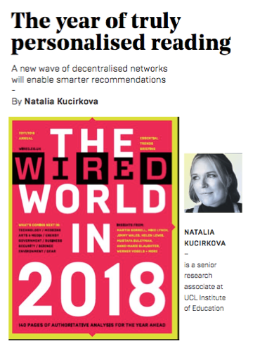 The year of trulypersonalised reading - January 2018: A new wave of decentralised networks will enable smarter recommendations -By Natalia Kucirkova