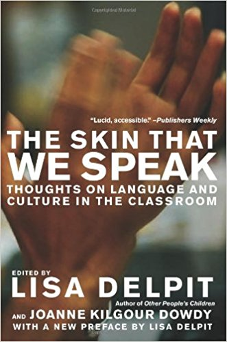 The Skin That We Speak discusses the language used in a classroom while exploring the variety of English utilized daily by teachers and students.