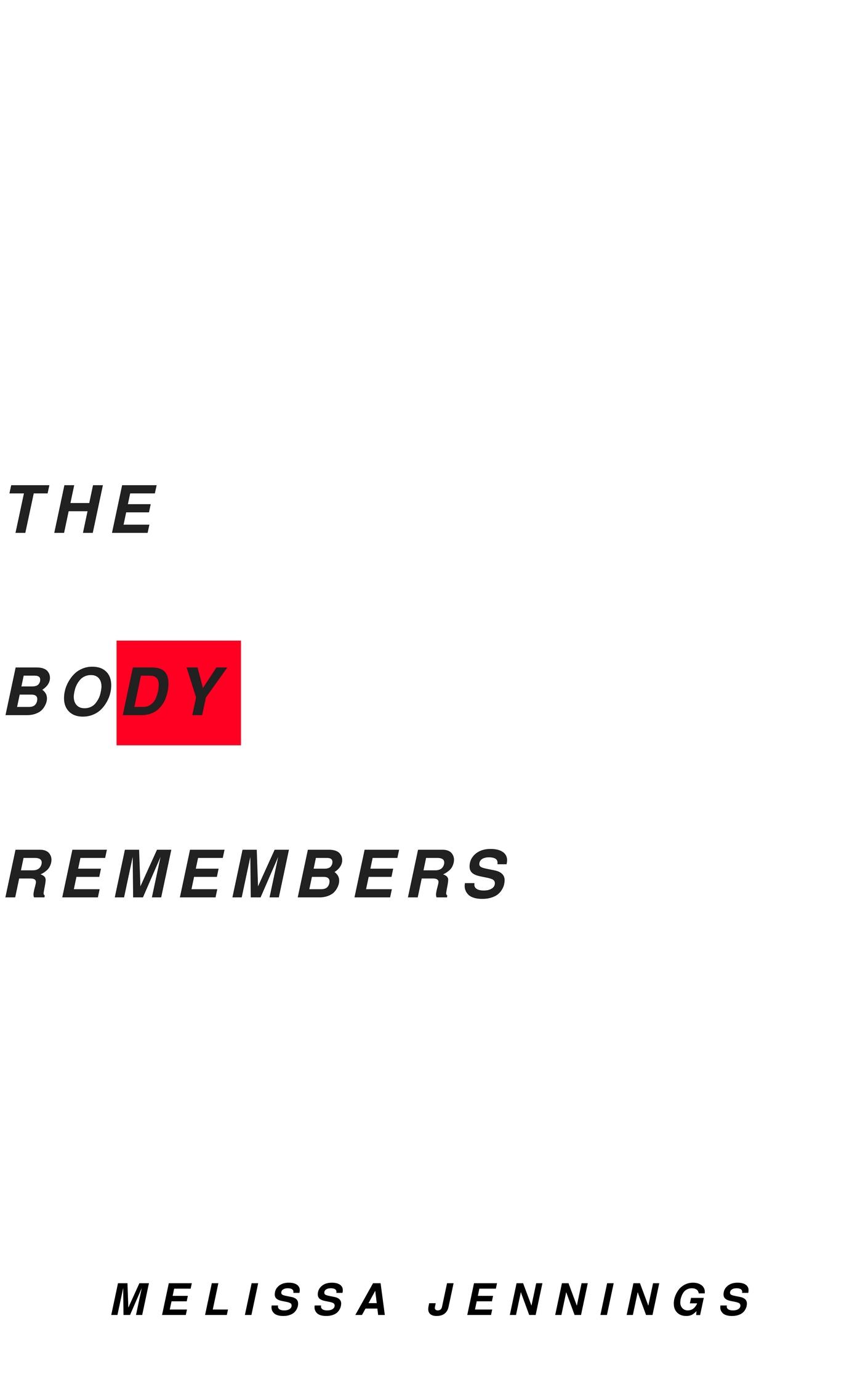 THE BODY REMEMBERS FINAL.jpg