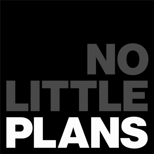 no-little-plans.png