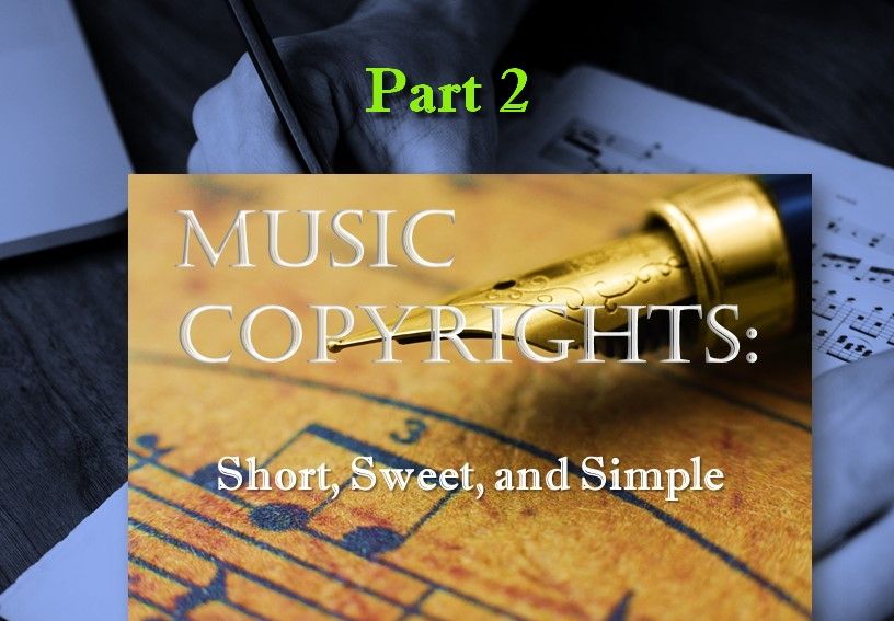 Music Copyrights: Short, Sweet, and Simple