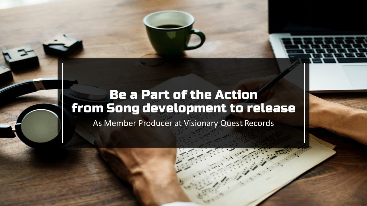 Join us as a member Producer at Visionary Quest Records.