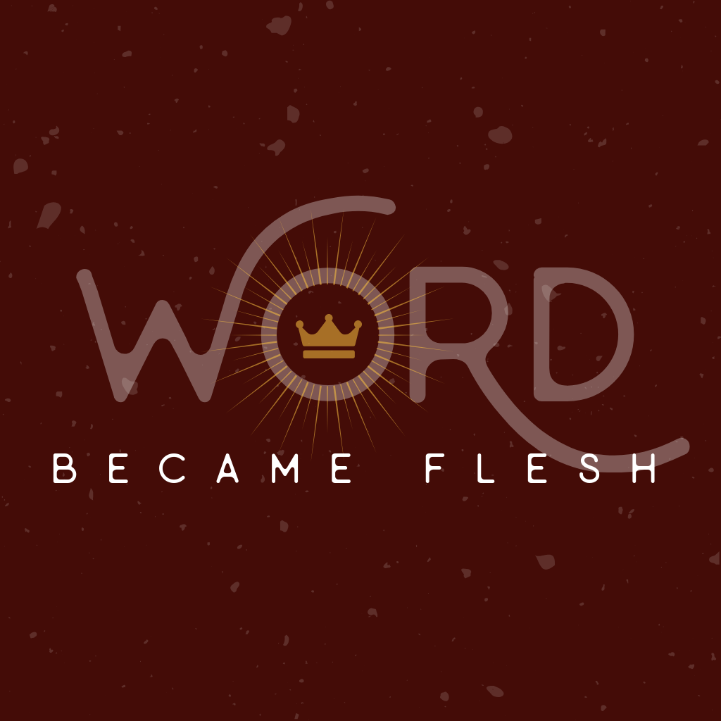 1024x1024_ Word became flesh.png