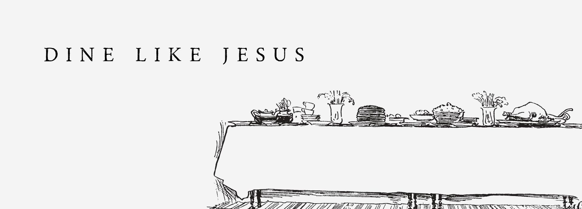 1920x692px_ Dine Like Jesus.png