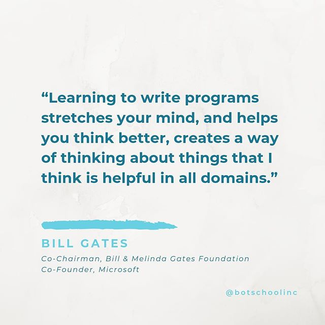 Computational thinking is useful to develop, no matter what your field of work or study happens to be. What do you think? . . . #codinggames #quotestoliveby #codingquotes #coding #learntocode #computerscience #computationalthinking #helloworld  #billgates #botschool #codingismagic