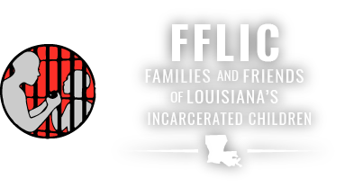 Families and friends of louisiana's incarcerated Children  - statewide