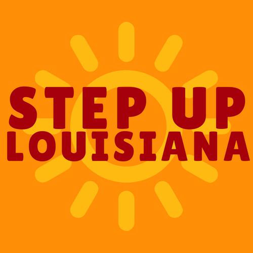 Step up Louisiana  - statewide