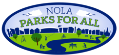 Nola Parks for all  - new orleans