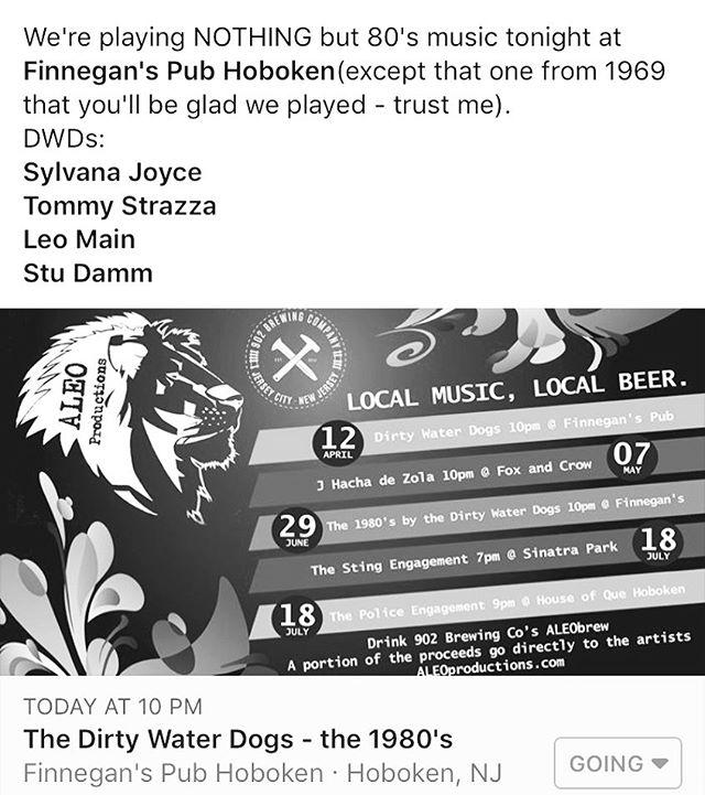 Dirty Water Dogs tonight at @finneganshoboken - 10p! #1980s #3partharmony