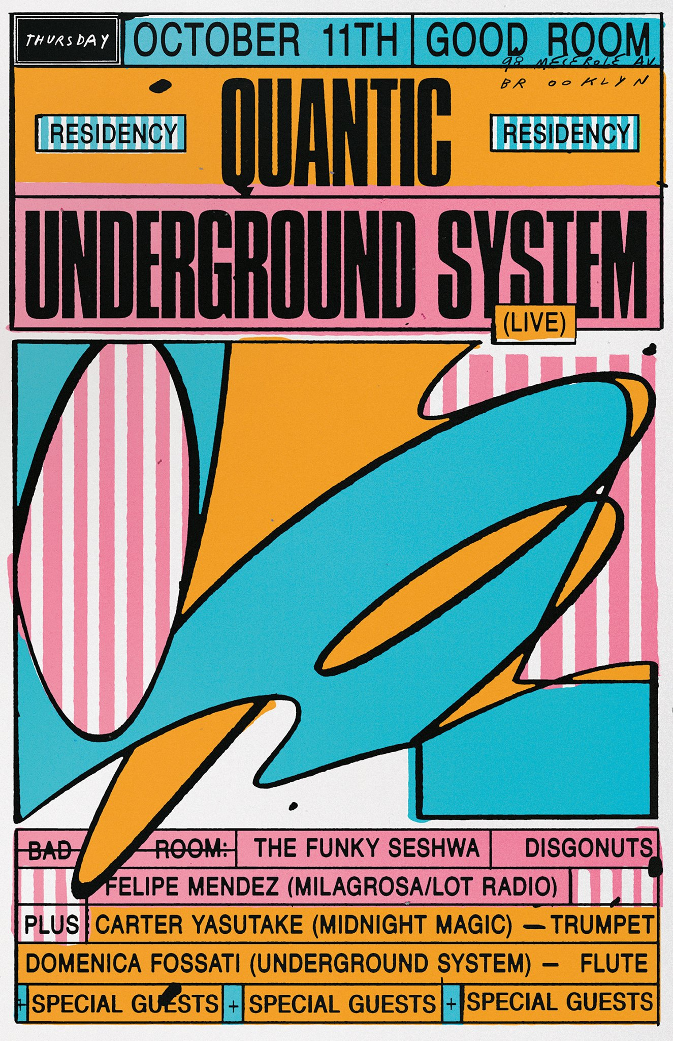 Underground System Quantic Residency October 11th 2018