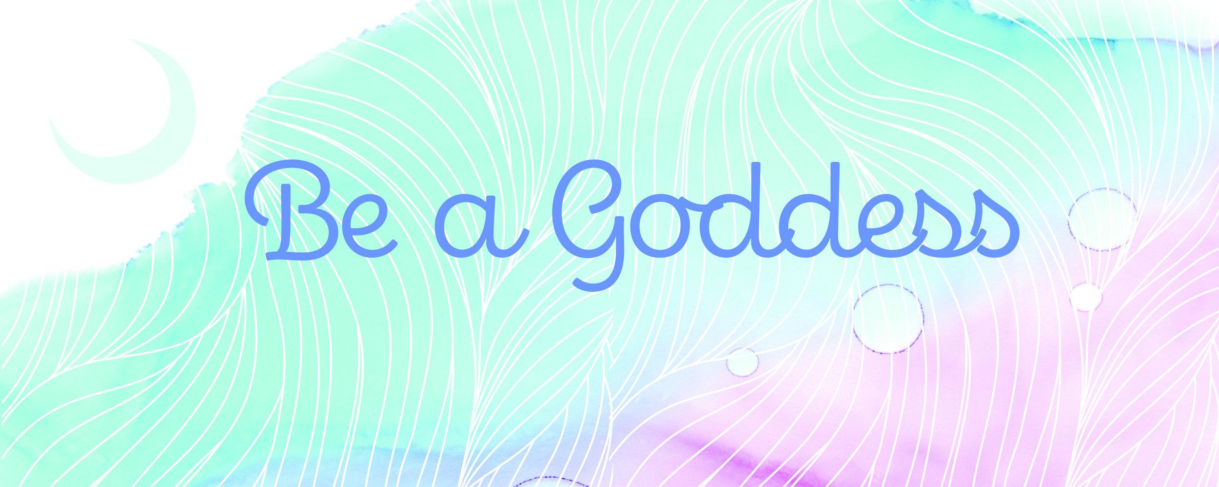 be a goddess banner_revision.jpg
