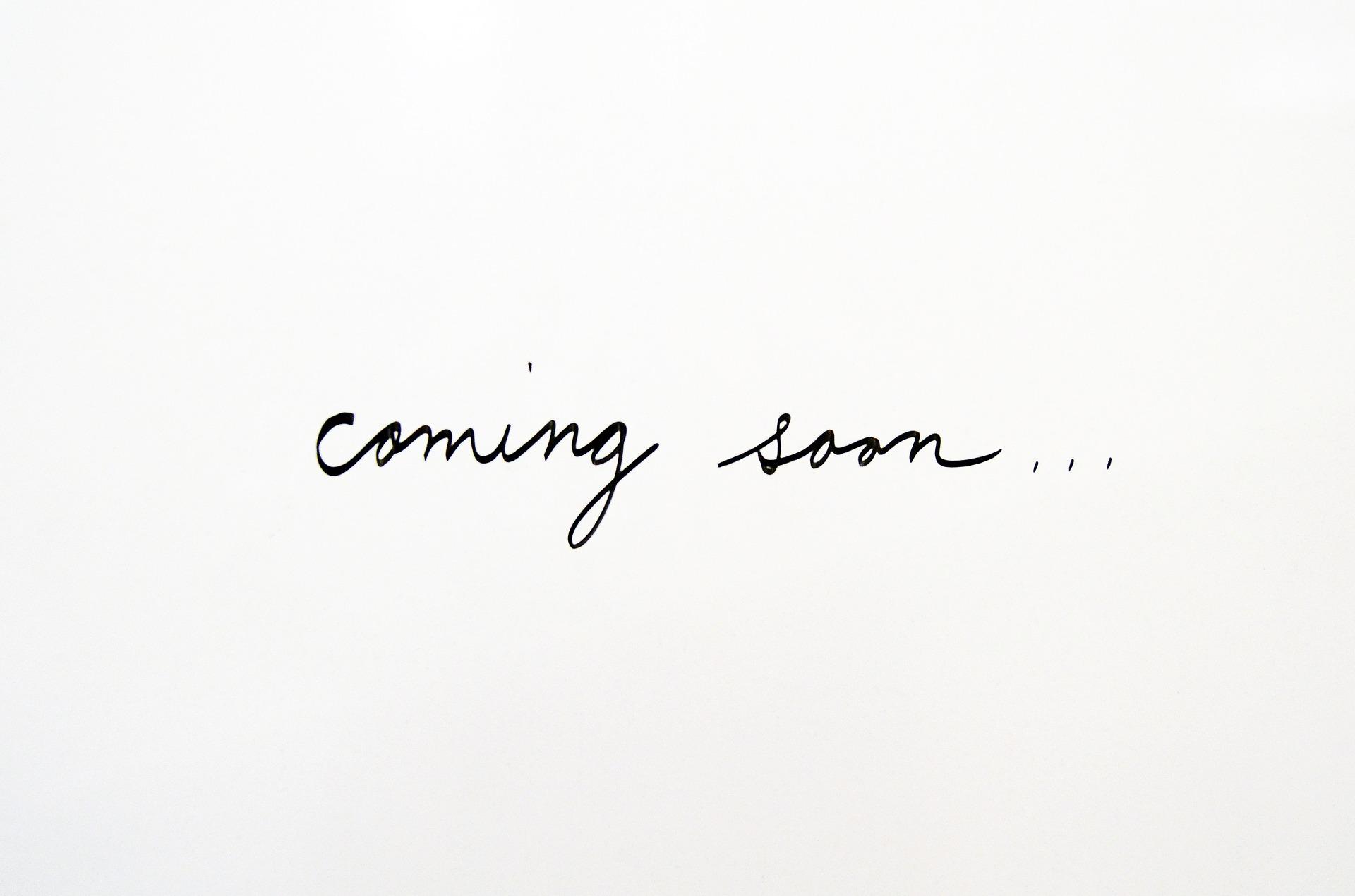 coming-soon-2579129_1920.jpg