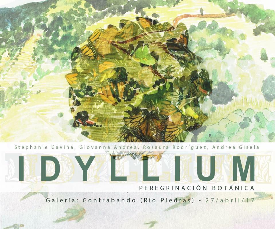 IDYLLIUM - SOLD OUT. Our last exhibition in our brick and mortar gallery before Hurricane María. Idyllium was a botanical illustration approach to the sylvan landscapes of Puerto Rico from the point of view of four female Borica artists. A remembrance of sensations via pictures. The participating artists were: Giovanna Andrea, Stephanie Cavina, Andrea Gisela and Rosaura Rodríguez.