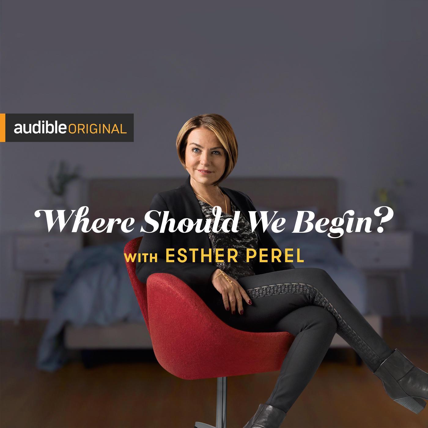 Esther Perel - Where Should We Begin.jpeg