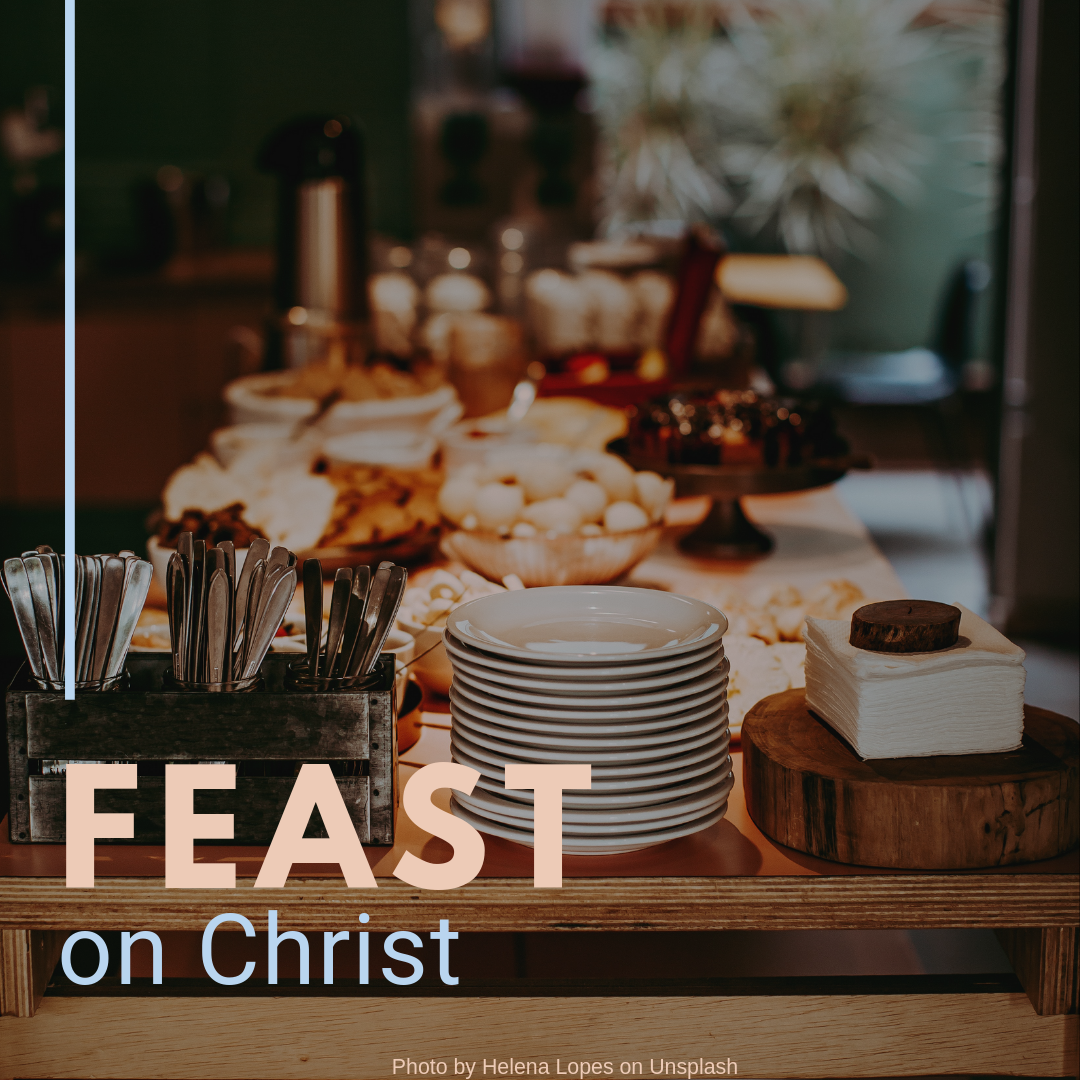 Feast on Christ.png