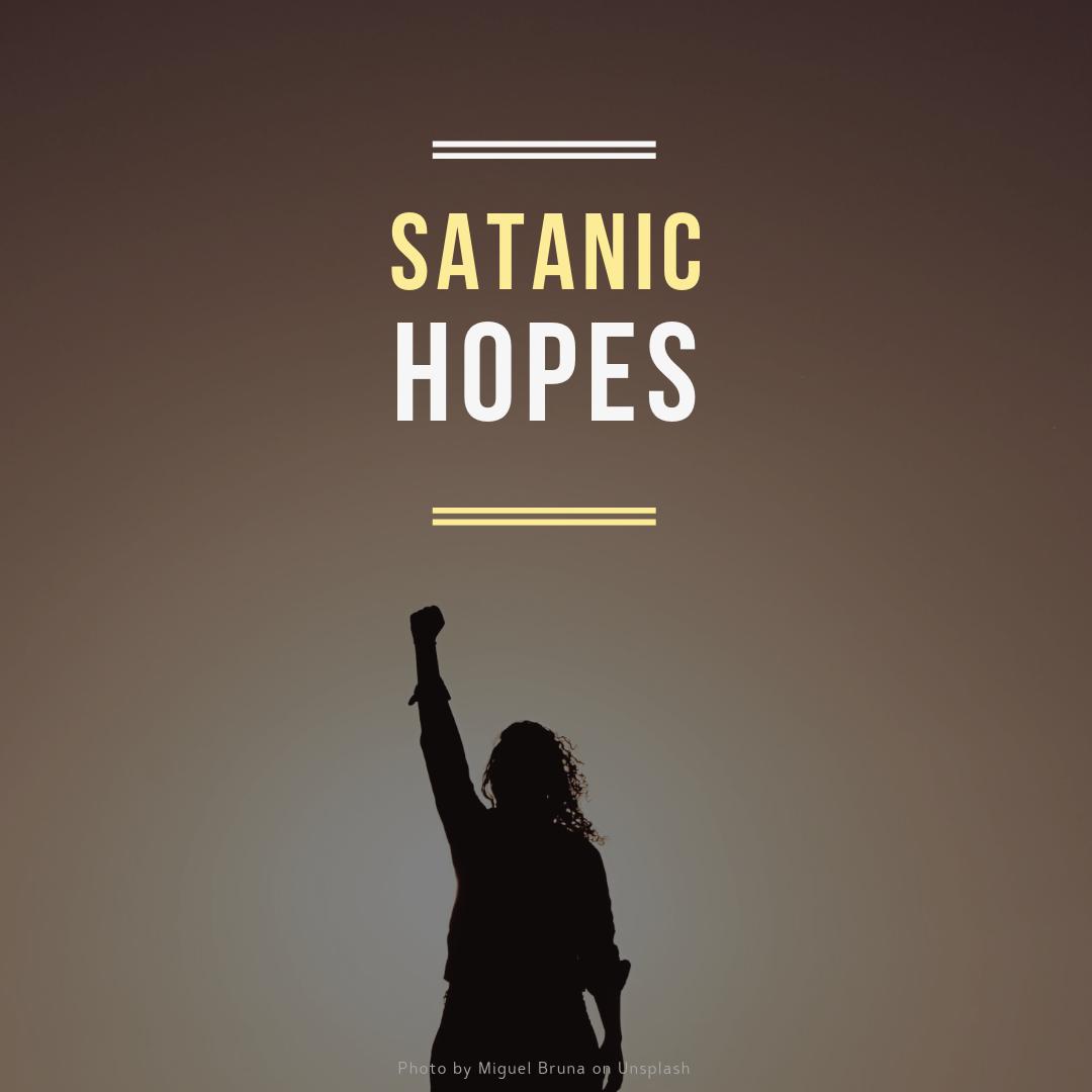 Satanic Hopes.png