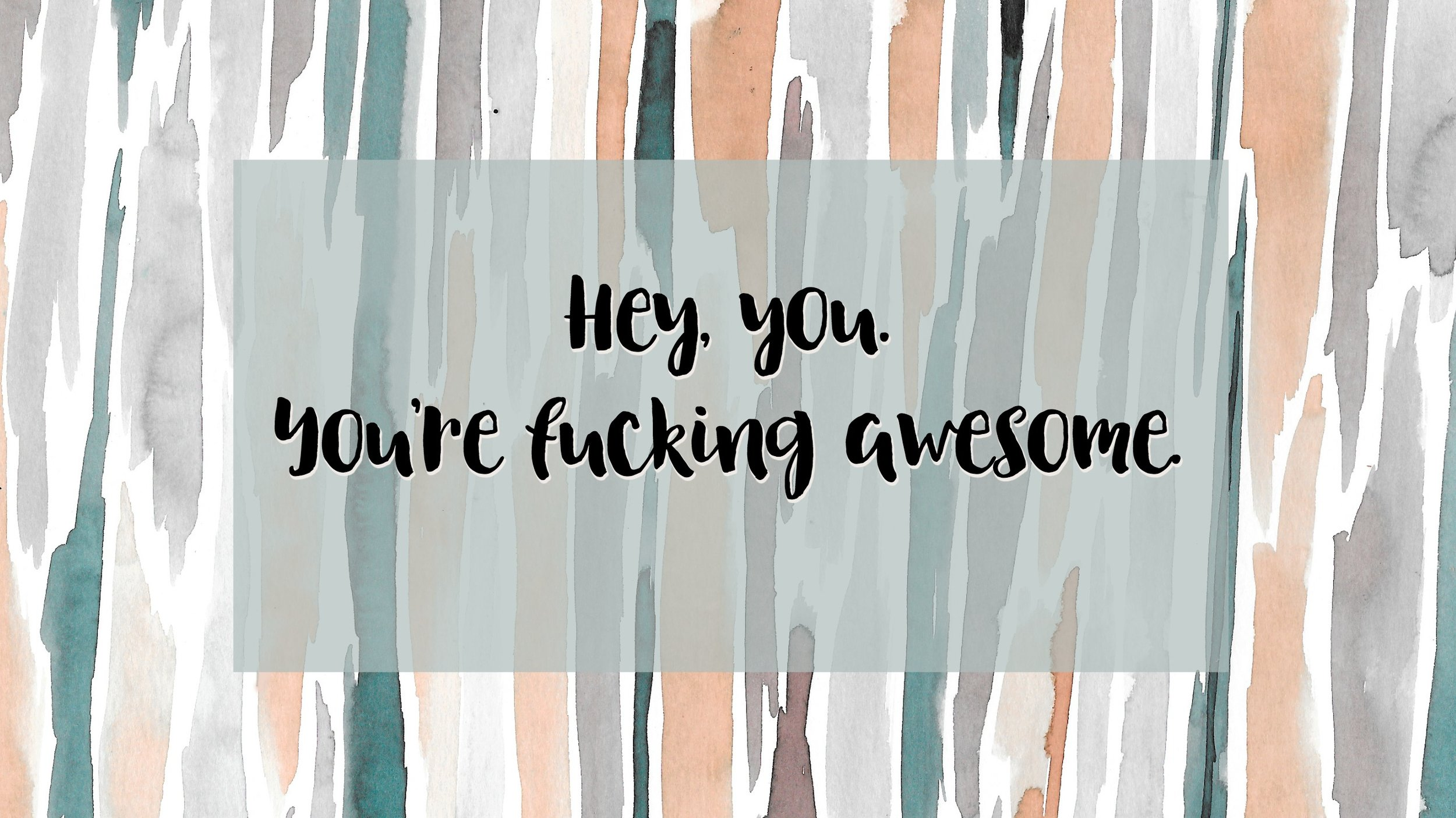 Youre fucking awesome.jpg